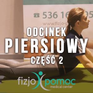 Fizjoterapia - zestaw ćwiczeń na odcinek piersiowy kręgosłupa część 2